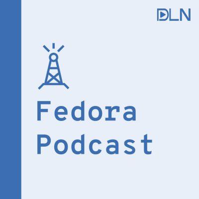 dln-podcast-art-fedora-podcast